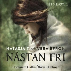 Nästan fri (ljudbok) av Natasja T.