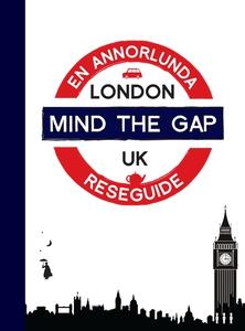 MIND THE GAP LONDON (PDF) (e-bok) av Sara Stark