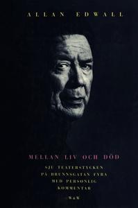 Mellan liv och död (e-bok) av Allan Edwall
