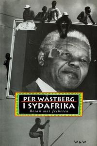 I Sydafrika : Resan mot friheten (e-bok) av Per