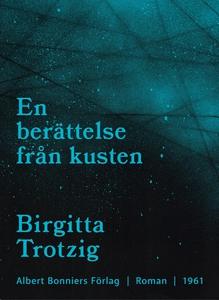 En berättelse från kusten (e-bok) av Birgitta T