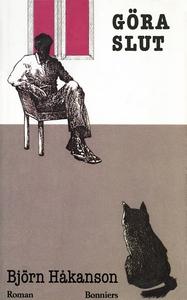 Göra slut (e-bok) av Björn Håkanson