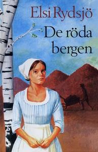 De röda bergen (e-bok) av Elsi Rydsjö