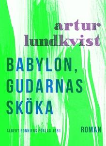 Babylon, gudarnas sköka (e-bok) av Artur Lundkv