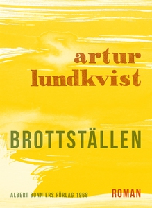 Brottställen (e-bok) av Artur Lundkvist