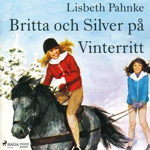 Britta och Silver på Vinterritt (ljudbok) av Li