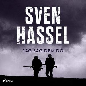 Jag såg dem dö (ljudbok) av Sven Hassel