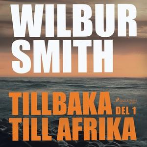 Tillbaka till Afrika del 1 (ljudbok) av Wilbur