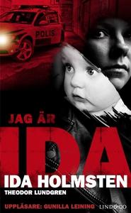 Jag är Ida: En ung kvinnas våldsamma liv (ljudb