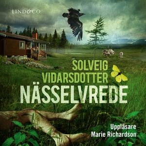 Nässelvrede (ljudbok) av Solveig Vidarsdotter