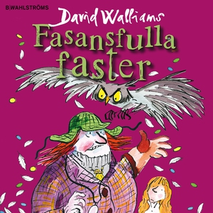 Fasansfulla faster (ljudbok) av David Walliams