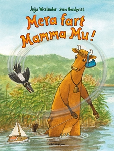 Mera fart Mamma Mu (ljudbok) av Jujja Wieslande