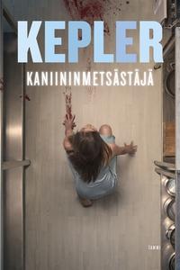 Kaniininmetsästäjä (e-bok) av Lars Kepler