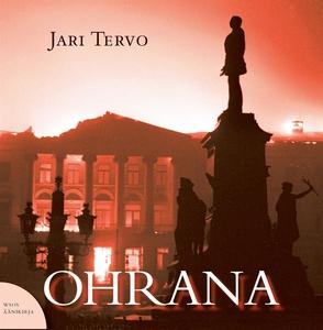 Ohrana (ljudbok) av Jari Tervo