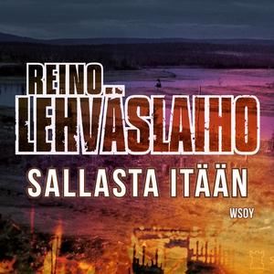 Sallasta itään (ljudbok) av Reino Lehväslaiho