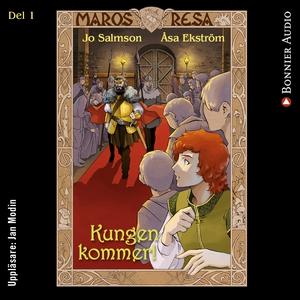 Kungen kommer! (ljudbok) av Jo Salmson