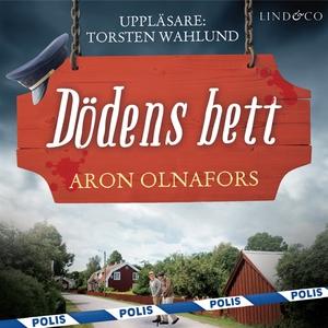 Dödens bett (ljudbok) av Aron Olnafors