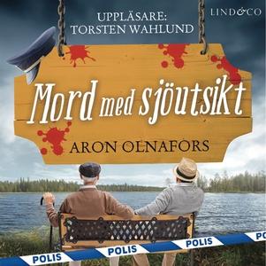 Mord med sjöutsikt (ljudbok) av Torsten Wahlund