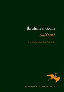 Guldsand (e-bok) av Ibrahim al-Koni