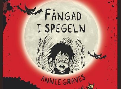 Fångad i spegeln (ljudbok) av Annie Graves