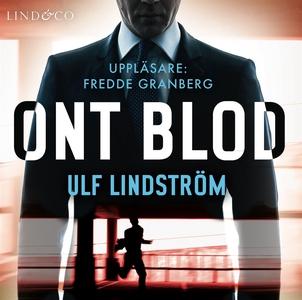 Ont blod (ljudbok) av Ulf Lindström