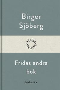 Fridas andra bok (e-bok) av Birger Sjöberg