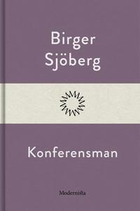 Konferensman (e-bok) av Birger Sjöberg