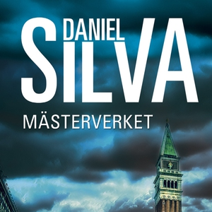 Mästerverket (ljudbok) av Daniel Silva