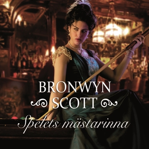 Spelets mästarinna (ljudbok) av Bronwyn Scott