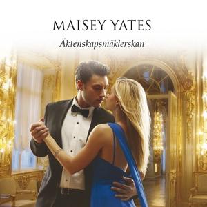 Äktenskapsmäklerskan (ljudbok) av Maisey Yates
