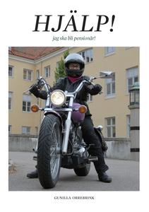 Hjälp! Jag skall bli pensionär! (e-bok) av Guni