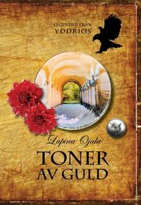 Toner av guld (e-bok) av Lupina Ojala