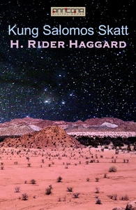 Kung Salomos Skatt (e-bok) av H. Rider Haggard