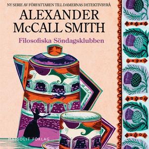Filosofiska söndagsklubben (ljudbok) av Alexand
