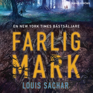 Farlig mark (ljudbok) av Louis Sachar