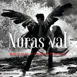 Noras val (ljudbok) av Becca Fitzpatrick