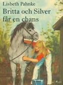 Britta och Silver får en chans