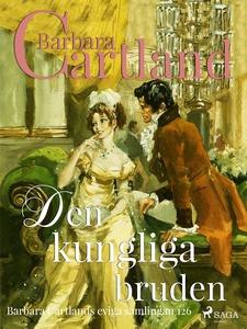 Den kungliga bruden (e-bok) av Barbara Cartland