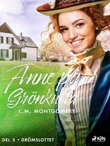 Drömslottet (e-bok) av Lucy Maud Montgomery