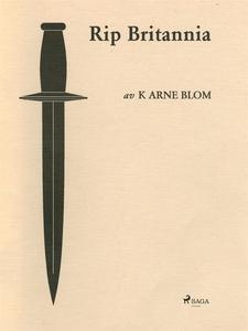 Rip Britannia (e-bok) av Karl Arne Blom