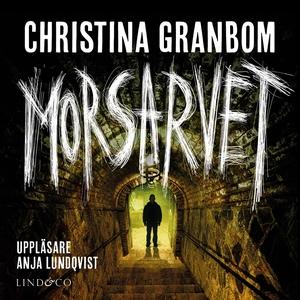 Morsarvet (ljudbok) av Christina Granbom