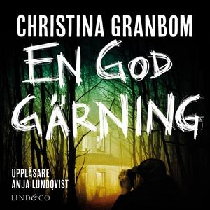 En god gärning (ljudbok) av Christina Granbom