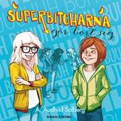 Superbitcharna 2 - Superbitcharna gör bort sig