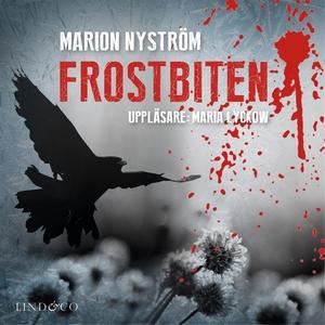 Frostbiten (ljudbok) av Marion Nyström