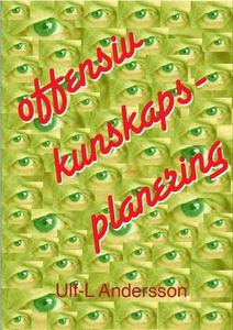 Offensiv kunskapsplanering (e-bok) av Ulf-L And