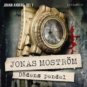 Dödens pendel (ljudbok) av Jonas Moström