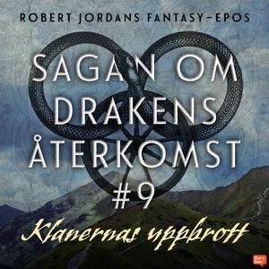 Klanernas uppbrott (ljudbok) av Robert Jordan