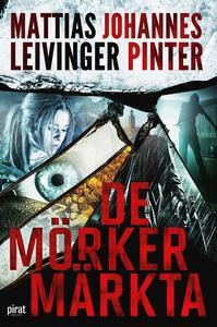 De mörkermärkta (e-bok) av Mattias Leivinger, J