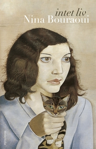 Intet liv (e-bok) av Nina Bouraoui