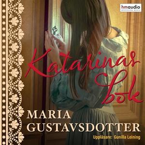 Katarinas bok (ljudbok) av Maria Gustavsdotter